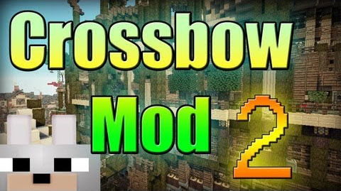 Crossbow 2 Mod Minecraft 1.7.10