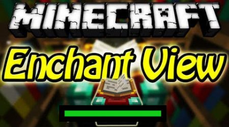 EnchantView Mod Minecraft 1.8 / 1.7.10 / 1.7.2