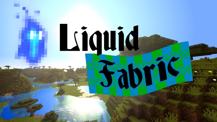 Descargar Pack de Texturas Liquid Fabric para Minecraft 1.8