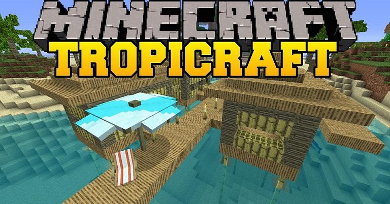 Mod Tropicraft Minecraft 1.7.10/1.7.2