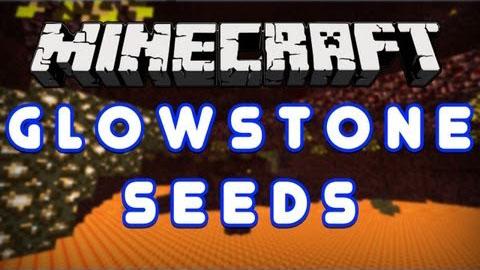 Glowstone Seeds Mod Minecraft 1.8/1.7.10/1.7.2