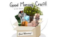 Good Morning Craft Texture Pack para Minecraft 1.9